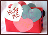 Valentine's Day  Hug Me Box