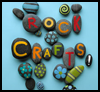 Rock Crafts : Arts and Crafts Projects with Rocks