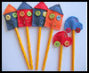 House   & Car Pencil Toppers  : Pencil Crafts Ideas for Children