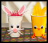 Chick   & Bunny Treat Holders  : Paper Cup Crafts for Kids