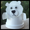 Polar   Bear Puppets   : Styrofoam Cup Crafts for Kids