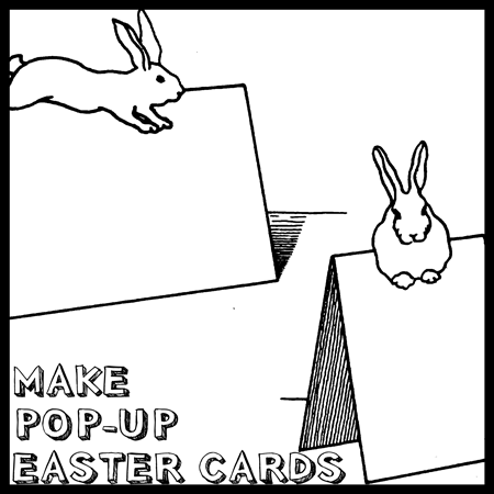 How To Make Pop Up Easter Bunny Rabbit Cards Crafts Idea And Coloring Printable