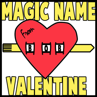 Making a Magic Appearing Name Valentines Day Card Craft for Kids