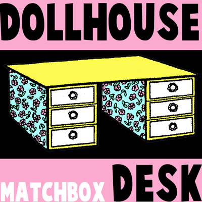 How to Make a Miniature Desk for Your Dolls House Craft for Kids