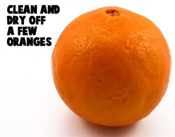Clean and dry off a few oranges