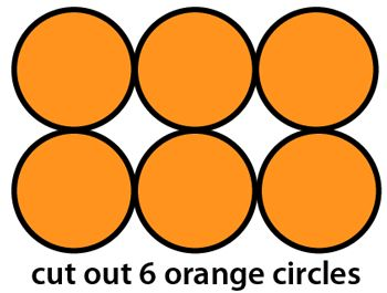 Cut out 6 orange circles