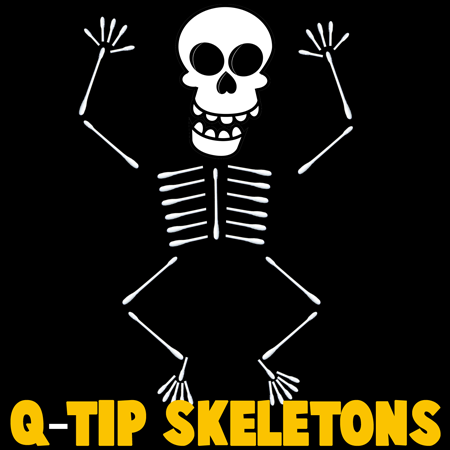 How To Make Q Tip Skeletons Kids Crafts Amp Activities