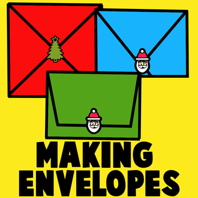 How to Make your Own Envelopes for Christmas
