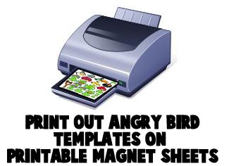 Print out Angry Bird templates on printable magnet sheets.