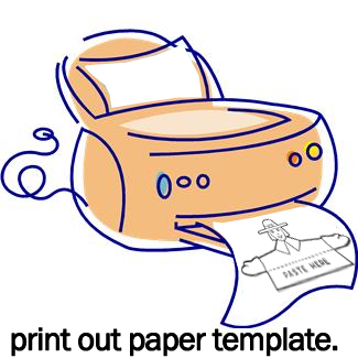 Print out paper template.