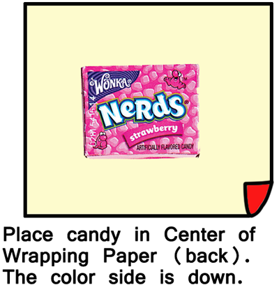 Place candy in center of wrapping paper