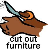 Cut out furniture.
