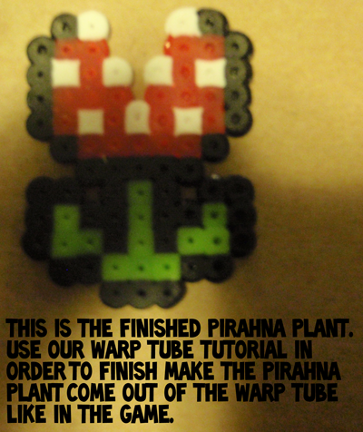 This is the finished Piranha Plant.