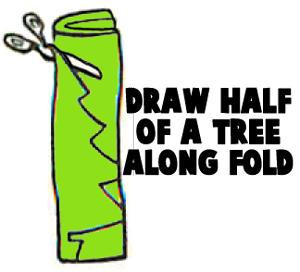 Draw half of a tree along fold.