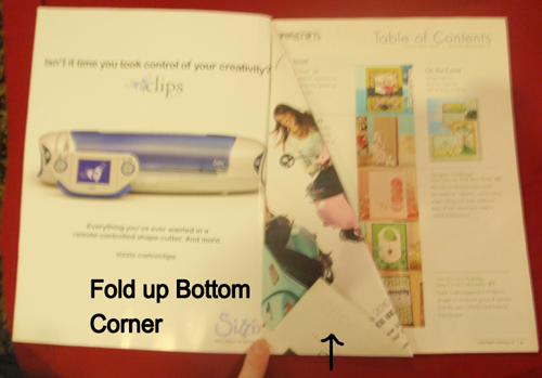 Fold up bottom corner.