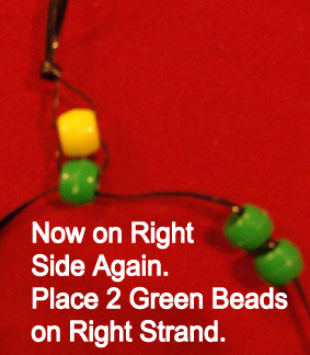 Place 2 green beads on right strand