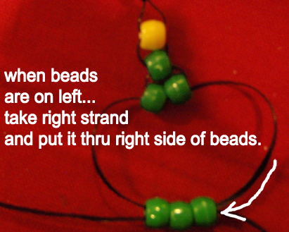 take right strand and put it thru right side of beads