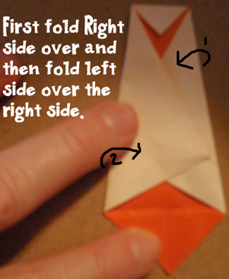 First fold right side over and then fold left side over the right side.