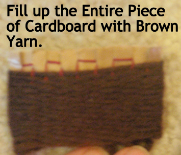 Fill up the entire piece of cardboard with brown yarn.
