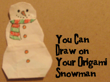 Now draw on your origami snowman