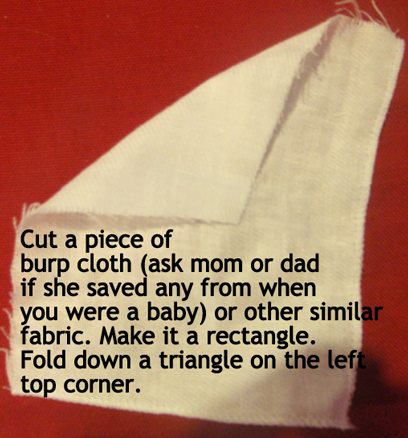 Cut a piece of burp cloth or other similar fabric.