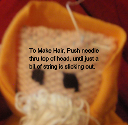 To make hair, push needle thru top of head