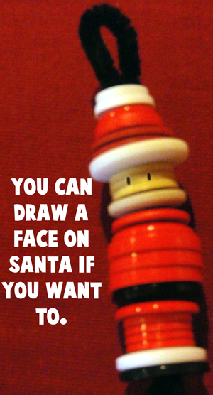 You can draw a face on Santa