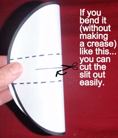 Cut slit out of circle.