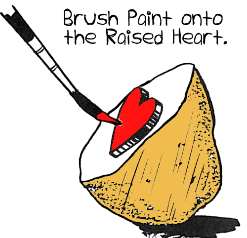 Brush paint onto the raised heart.