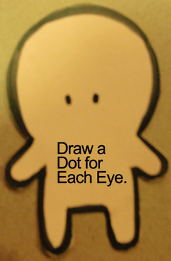 Draw a dot for each eye.