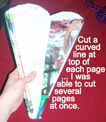Cut a curved line at the top of each page.