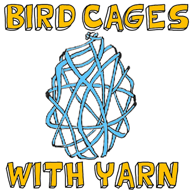 How to Make Yarn Bird Cages