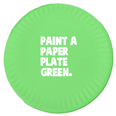 Paint a paper plate green.