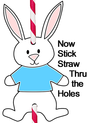 Now stick straw thru the holes.