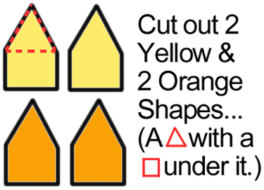 Cut out 2 yellow and 2 orange shapes