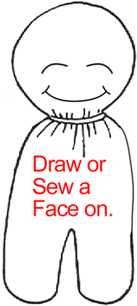 Draw or sew a face on.