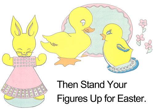Then stand your figures up for Easter.