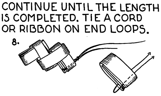 Tie a cord or ribbon on end loops.