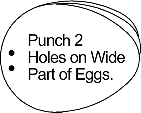 Punch 2 holes on wide part of eggs.