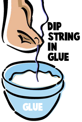 Dip string in glue.