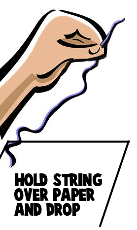 Hold string over paper and drop.
