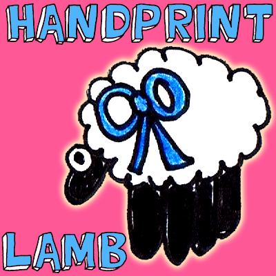 How to Make a Hand Print Lamb