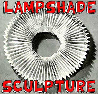 How to Make a Lampshade Paper Sculpture