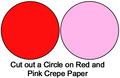 Cut out a circle on red and pink crepe paper.