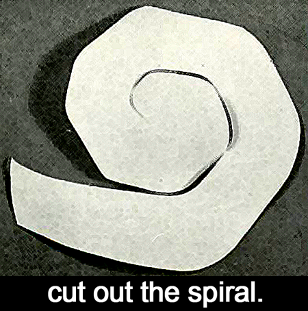 Cut out the spiral.