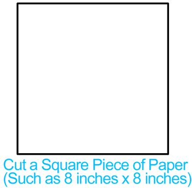 Cut a square piece of paper