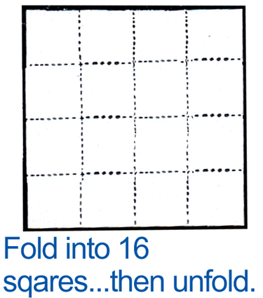 Fold into 16 squares and then unfold.