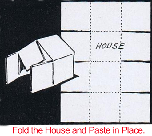 Fold the house and paste in place.