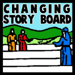 How to Make a Changing Story Board