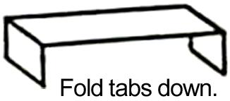 Fold tabs down.